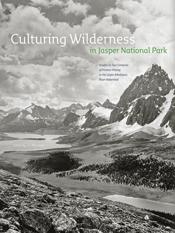 Culturing Wilderness in Jasper National Park