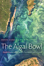 The Algal Bowl by David W. Schindler and John R. Vallentyne