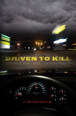 Driven to Kill by J. Peter Rothe