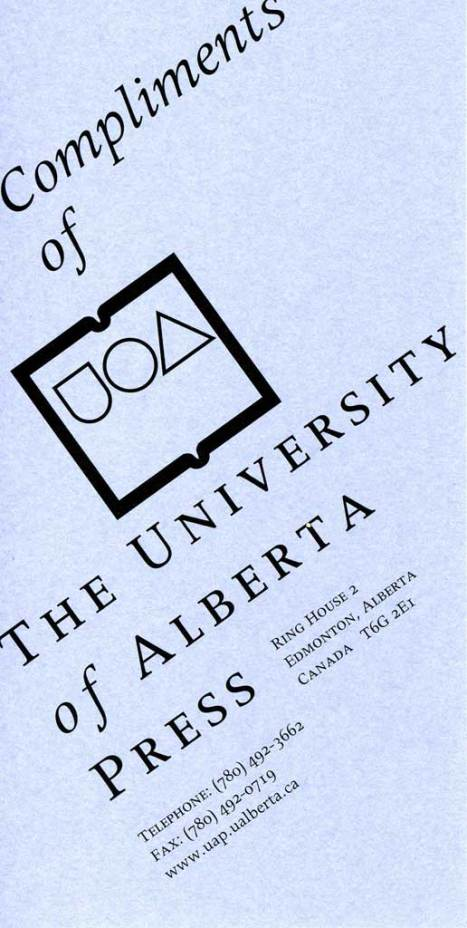Compliments of the University of Alberta Press
