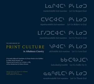 The Beginning of Print Culture in Athabasca Country cover image